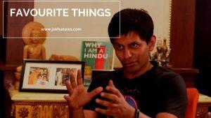 Akash Benarjee Favourite Things