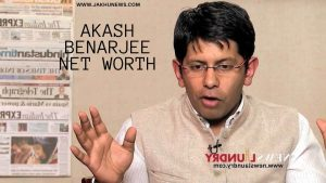 Akash Benarjee Net Worth