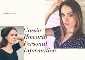 Cassie Howarth Personal Information