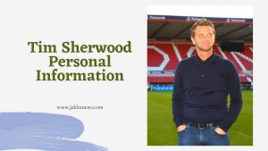 Tim Sherwood Personal Information