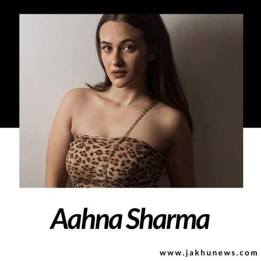 Aahna Sharma Bio