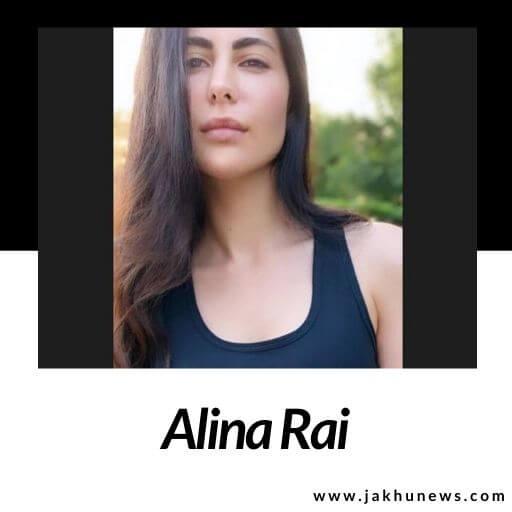 Alina Rai Bio