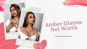 Amber Gianna Net Worth