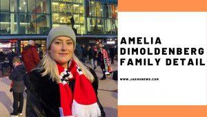 Amelia Dimoldenberg Family Detail