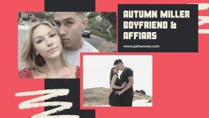 Autumn Miller Boyfriend
