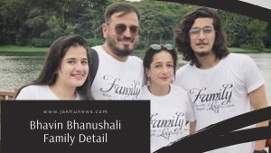 Bhavin Bhanushali Family Detail
