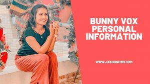 Bunny Vox Personal Information