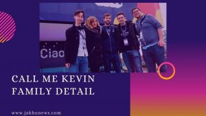 Call Me Kevin Family