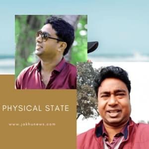 Dharmendra Kumar Physical State