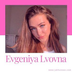 Evgeniya Lvovna Bio