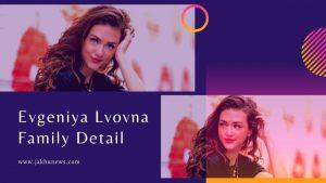 Evgeniya Lvovna Family