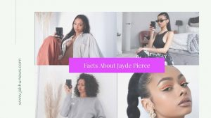 Facts About Jayde Pierce