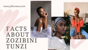 Facts About Zozibini Tunzi