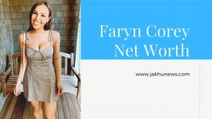 Faryn Corey Net Worth