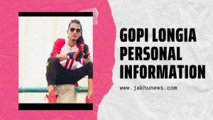 Gopi Longia Personal Information
