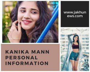 Kanika Mann Personal Information