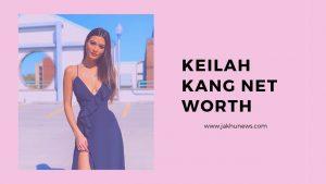 Keilah Kang Net Worth