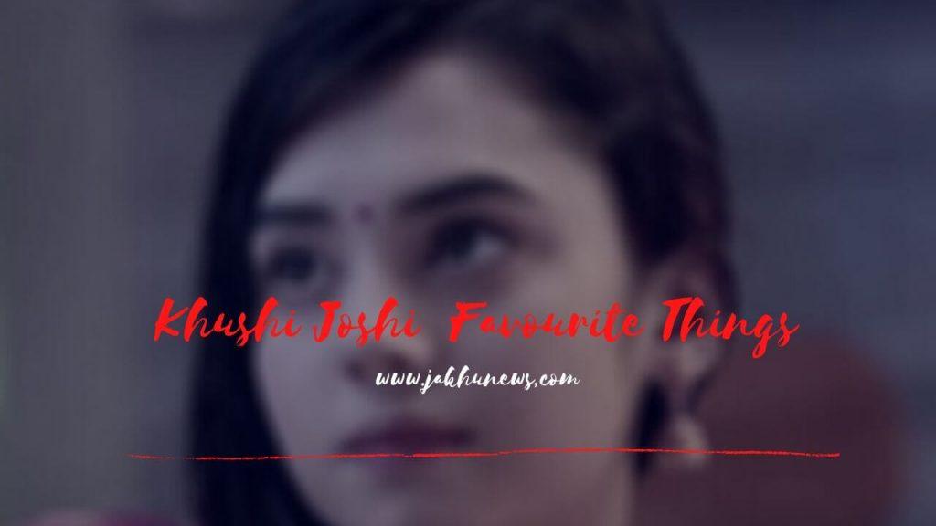Khushi Joshi  age