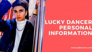 Lucky Dancer Personal Information