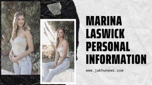 Marina Laswick Personal Information