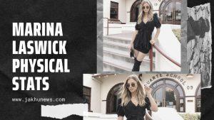 Marina Laswick Physical Stats
