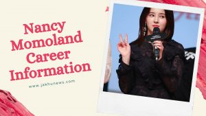 Nancy Momoland Career Information