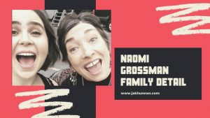 Naomi Grossman Family