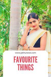 Nayani Pavani Favourite Things