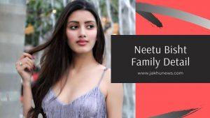 Neetu Bisht Family Detail
