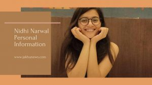 Nidhi Narwal Personal Information