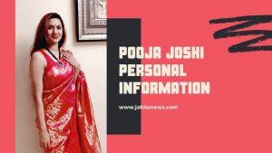 Pooja Joshi Personal Information
