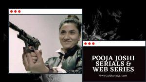 Pooja Joshi Web Series