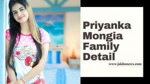 Priyanka Mongia Family Detail