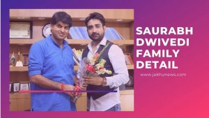 Saurabh Dwivedi Family Detail