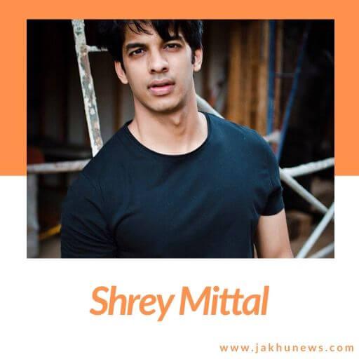 Shrey Mittal Bio