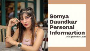 Somya Daundkar Personal Information