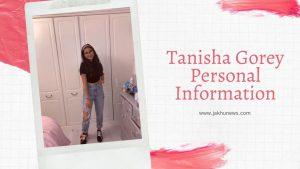 Tanisha Gorey Personal Information
