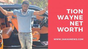 Tion Wayne Net Worth