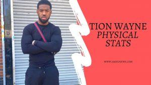 Tion Wayne Physical Stats