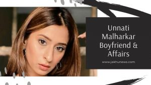 Unnati Malharkar Boyfriend & Affairs