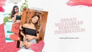 Unnati Malharkar Personal Information
