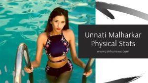 Unnati Malharkar Physical Stats