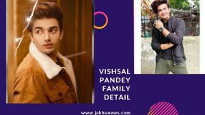 Vishal Pandey Family Detail