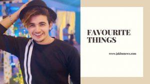 Vishal Pandey Favourite Things