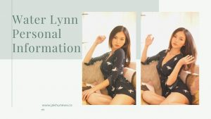 Water Lynn Personal Information