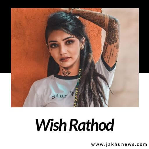 Wish Rathod Bio
