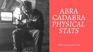 Abra Cadabra Physical Stats