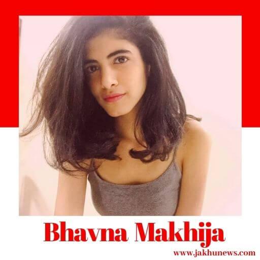 Bhavna Makhija