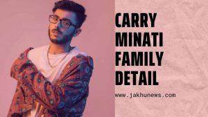 Carry Minati Family Detail