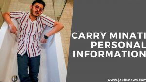 Carry Minati Personal Information